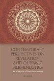 Contemporary Perspectives on Revelation and Qur'ānic Hermeneutics: An Analysis of Four Discourses
