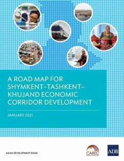 A Road Map for Shymkent-Tashkent-Khujand Economic Corridor Development - Asian Development Bank