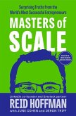 Masters of Scale: Surprising Truths from the World's Most Successful Entrepreneurs