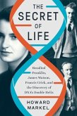 The Secret of Life: Rosalind Franklin, James Watson, Francis Crick, and the Discovery of Dna's Double Helix