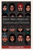 South Asian American Experiences in Schools: Brown Voices from the Classroom
