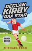 Declan Kirby - Gaa Star: Championship Journey