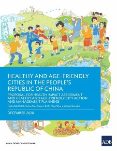 Healthy and Age-Friendly Cities in the People's Republic of China - Habib, Najibullah; Rau, Stefan; Roth, Susann