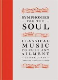 Symphonies for the Soul: Classical Music to Cure Any Ailment