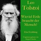 Leo Tolstoi: Wieviel Erde braucht der Mensch? (MP3-Download)