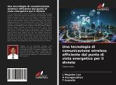 Una tecnologia di comunicazione wireless efficiente dal punto di vista energetico per il divieto