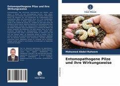 Entomopathogene Pilze und ihre Wirkungsweise - Abdel-Raheem, Mohamed