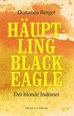 Häuptling Black Eagle