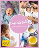 GU Aktion Ratgeber Junge Familien - Das erste Jahr mit unserem Baby