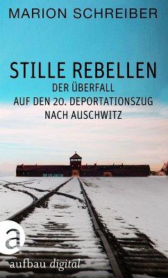Stille Rebellen (eBook, ePUB) - Schreiber, Marion