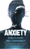 Anxiety in Relationships and Codependency
