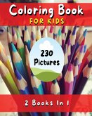 Coloring Book for Kids with Fun, Simple and Educational Pages. 230 Pictures to Paint (English Version): Fun with Flowers, Plants, People, Prehistoric