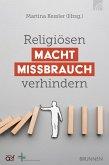 Religiösen Machtmissbrauch verhindern (eBook, ePUB)