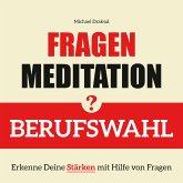 Fragenmeditation – BERUFSWAHL (MP3-Download)