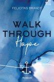 Walk through HOPE (eBook, ePUB)