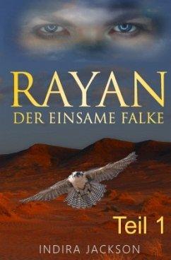 Rayan - Der Einsame Falke