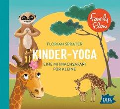 FamilyFlow. Kinderyoga, 1 Audio-CD - Sprater, Florian
