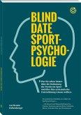 Blind Date Sportpsychologie