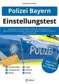 Einstellungstest Polizei Bayern