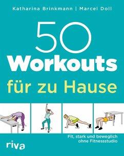 50 Workouts für zu Hause - Doll, Marcel;Brinkmann, Katharina
