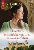 Miss Bridgerton und der geheimnisvolle Verführer (eBook, ePUB)