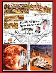 HORROR & SCIENCE FICTION direkt aus Unna Königsborn (eBook, ePUB)