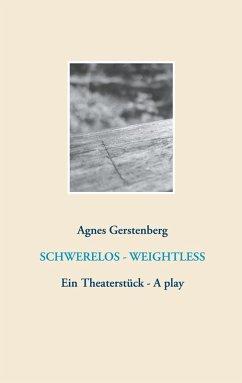 Schwerelos - Weightless (eBook, ePUB)