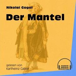 Der Mantel (Ungekürzt) (MP3-Download) - Gogol, Nikolai