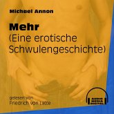Mehr - Eine erotische Schwulengeschichte (Ungekürzt) (MP3-Download)