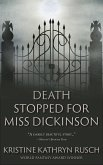 Death Stopped for Miss Dickinson (eBook, ePUB)