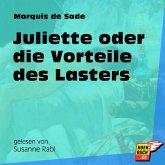 Juliette oder die Vorteile des Lasters (Ungekürzt) (MP3-Download)
