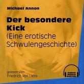 Der besondere Kick - Eine erotische Schwulengeschichte (Ungekürzt) (MP3-Download)