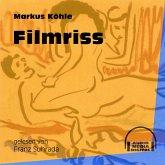 Filmriss (Ungekürzt) (MP3-Download)