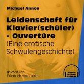 Leidenschaft für Klavier(schüler) - Ouvertüre - Eine erotische Schwulengeschichte (Ungekürzt) (MP3-Download)