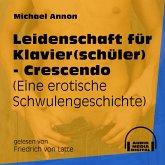 Leidenschaft für Klavier(schüler) - Crescendo - Eine erotische Schwulengeschichte (Ungekürzt) (MP3-Download)