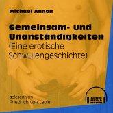 Gemeinsam- und Unanständigkeiten - Eine erotische Schwulengeschichte (Ungekürzt) (MP3-Download)