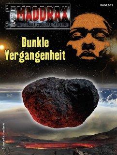 Maddrax 551 - Science-Fiction-Serie (eBook, ePUB) - Vennemann, Sascha