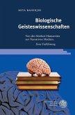 Biologische Geisteswissenschaften (eBook, PDF)