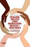 Frauenrechte sind Menschenrechte - weltweit (eBook, ePUB)