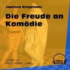 Die Freude an Komödie (Ungekürzt) (MP3-Download)