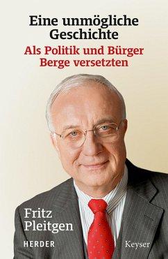 Eine unmögliche Geschichte (eBook, ePUB) - Pleitgen, Fritz