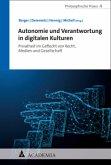 Autonomie und Verantwortung in digitalen Kulturen