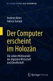 Der Computer erscheint im Holozän (eBook, PDF)