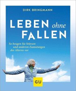 Leben ohne Fallen - Bringmann, Dirk