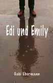 Edi und Emily