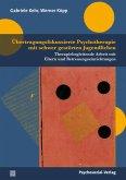 Übertragungsfokussierte Psychotherapie mit schwer gestörten Jugendlichen (eBook, PDF)