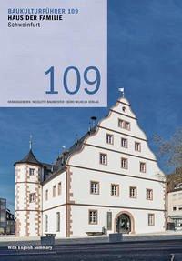 Baukulturführer 109 - Haus der Familie, Schweinfurt