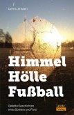 Himmel - Hölle - Fußball