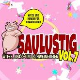 Saulustig - Witze, Spass und Schweinereien, Vol. 7 (MP3-Download)