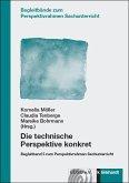 Die technische Perspektive konkret (eBook, PDF)